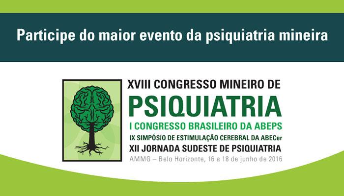 18ª Congresso Mineiro de Psiquiatria