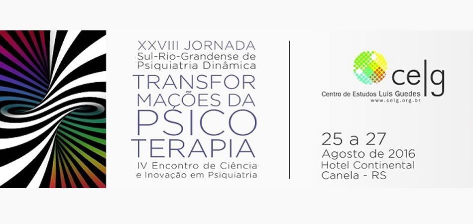 XXVIII Jornada Sul-Riograndense de Psiquiatria Dinâmica